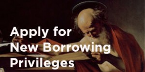Apply for new for new borrowing privileges