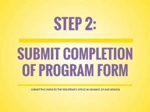 OPT Application Process, Step 2: Submit Completion of Program Form