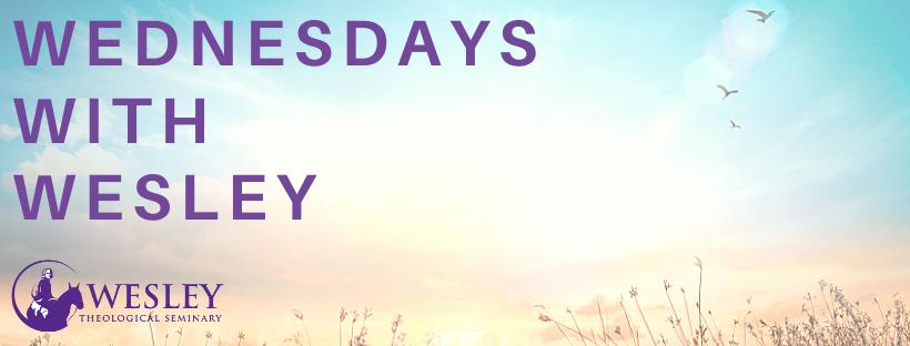 Week 10 Wednesdays with Wesley (1)