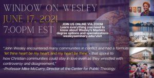 June 17 2021 Window on Wesley
