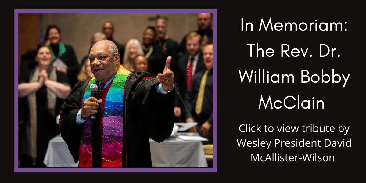 In Memoriam_ The Rev. Dr. William Bobby McClain