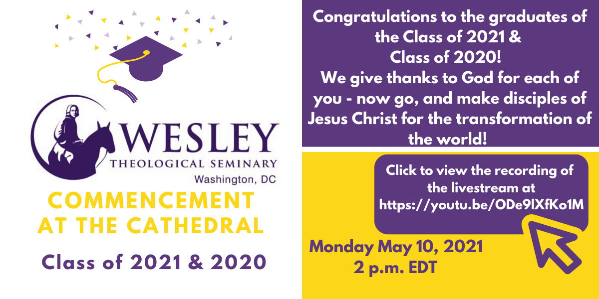 5BANNER Wesley Class of 2020 - 2021 Commencement