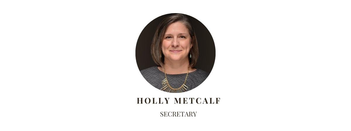 Secretary Holly Metcalf