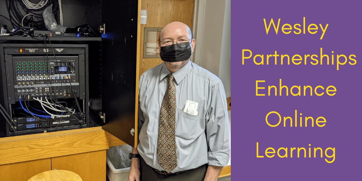 Wesley Partnerships Enhance Online Learning-2